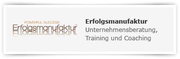 Erfolgsmanufaktur – Unternehmensberatung, Training und Coaching
